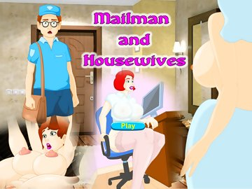 swf, mailman, housewives, thought, working, postman, clients, girls, send, climaxes, need, orally, anally